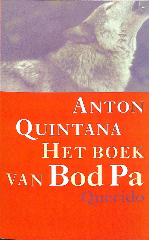 Het boek van bod pa - Anton Quintana | Fthsonline.com