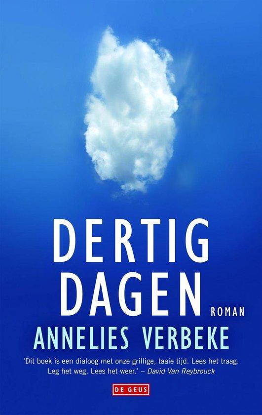 Dertig dagen - Annelies Verbeke |