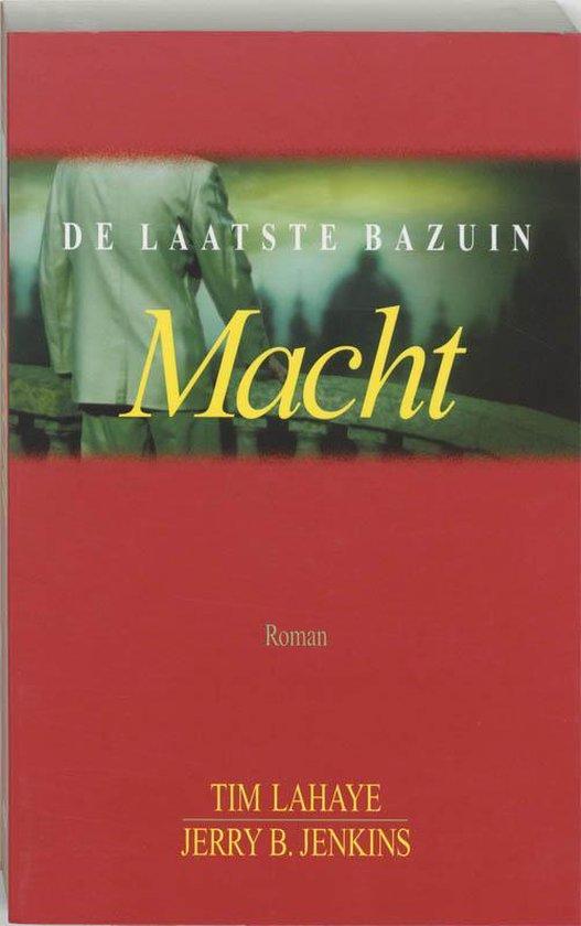 De Laatste Bazuin Proloog / 2 Macht - T. Lahaye |