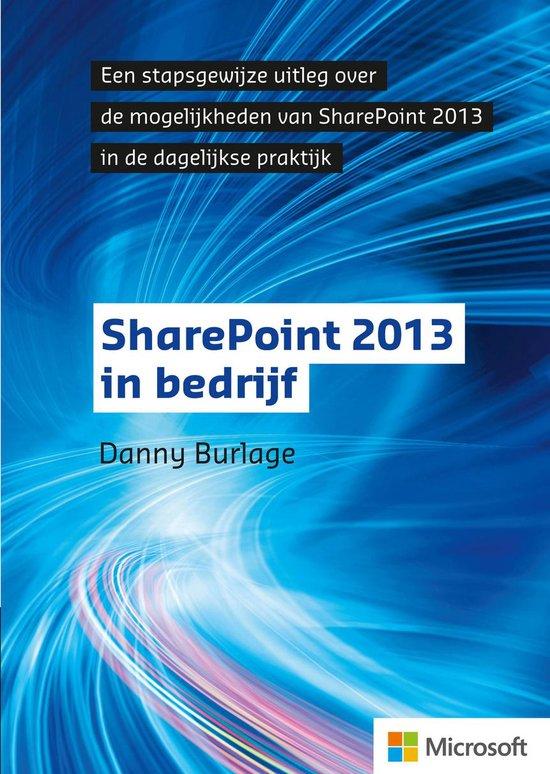 Sharepoint 2013 in bedrijf - Danny Burlage |