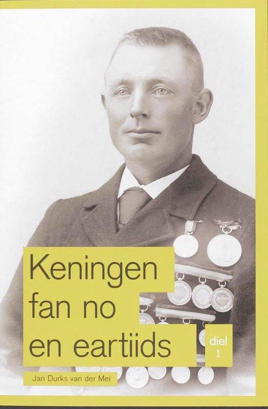 Keningen fan no en eartiids 1 - Jan Durks van der Mei pdf epub