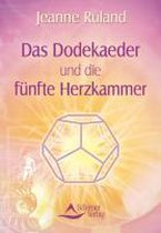 Das Dodekaeder und die fünfte Herzkammer