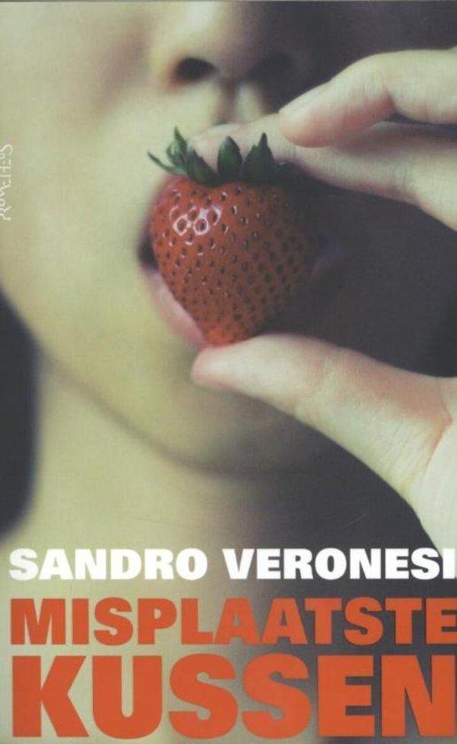 Misplaatste kussen - Sandro Veronesi |