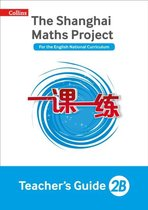 Teacher's Guide 2B (The Shanghai Maths Project)