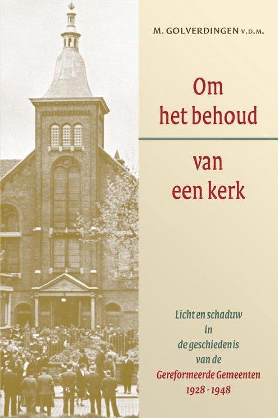 Om het behoud van een kerk - M. Golverdingen | Fthsonline.com