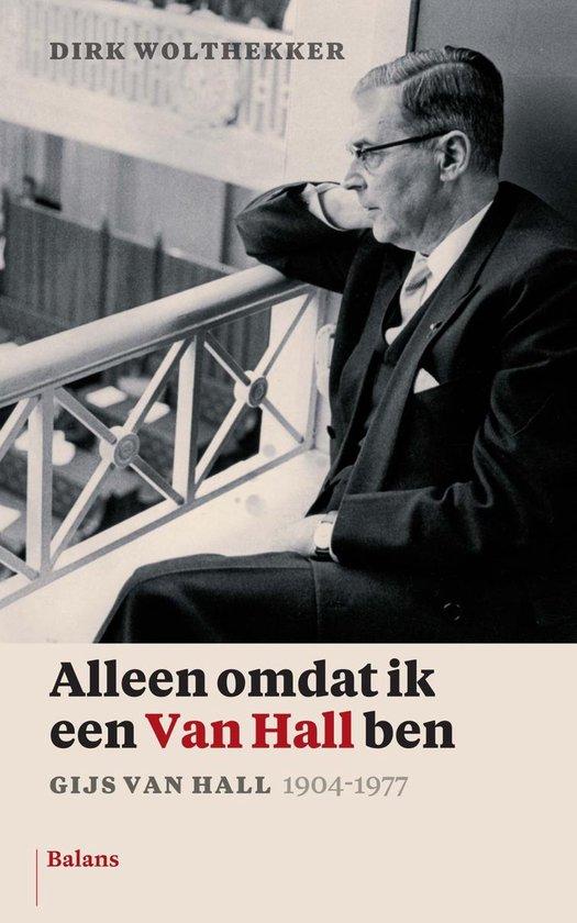 Alleen omdat ik een Van Hall ben - Dirk Wolthekker  