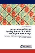 Assessment of Water Quality Status of R. Kibisi Mt. Elgon Area, Kenya