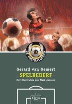 De voetbalgoden 16 -   Spelbederf