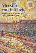 Meesters van het licht : luministische schilderkunst in Nederland en Duitsland