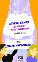 Stage Start! 20 Plays for Children.