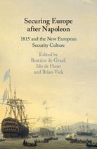 Securing Europe after Napoleon