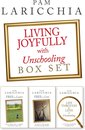 Living Joyfully with Unschooling Box Set
