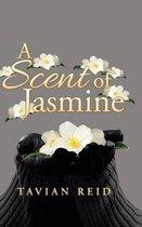 A Scent of Jasmine