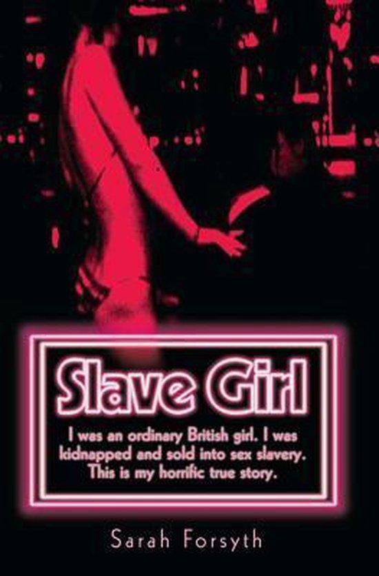 Boek cover Slave Girl van Sarah Forsyth (Paperback)