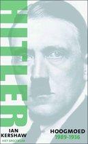 Hitler 1889 1936 Hoogmoed