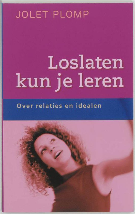 Loslaten Kun Je Leren - Jolet Plomp pdf epub