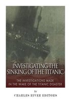 Investigating the Sinking of the Titanic