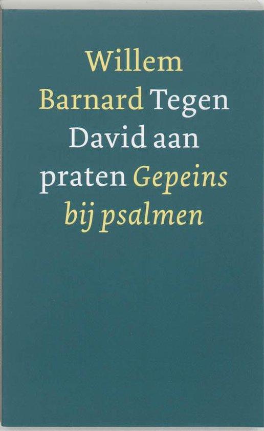 Tegen David Aan Praten - Willem Barnard |
