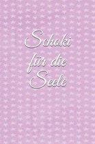 Schoki F r Die Seele