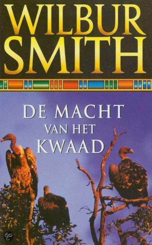Cover van het boek 'De macht van het kwaad' van Wilbur Smith