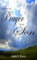 31 Days of Prayer for My Son