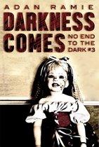 Boek cover Darkness Comes van Adan Ramie