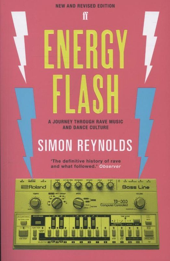Boek cover Energy Flash van Simon Reynolds (Paperback)