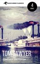 Tom Sawyer Collection - All Four Books (Black Horse Classics)