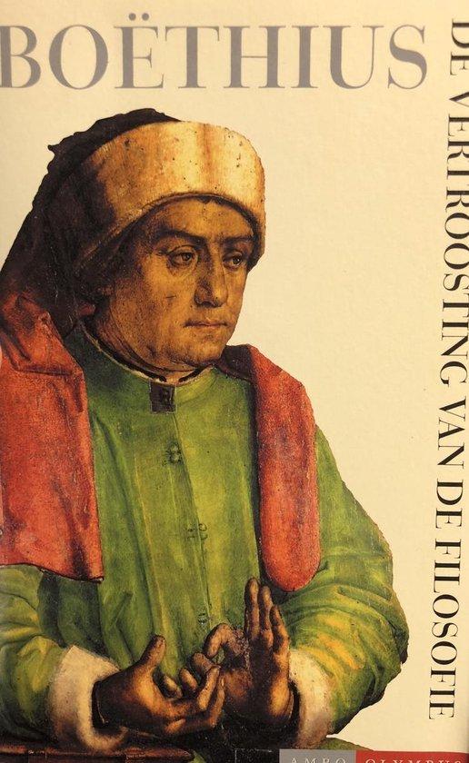 De Vertroosting Van De Filosofie - Anicius Manlius Severinus Boethius | Readingchampions.org.uk