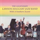 The Legendary Lawson - Haggart Jazz Band - With A Southern Accent