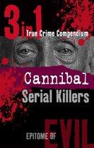 Omslag Cannibal Serial Killers (3-in-1 True Crime Compendium)