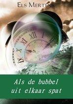 Als de bubbel uit elkaar spat