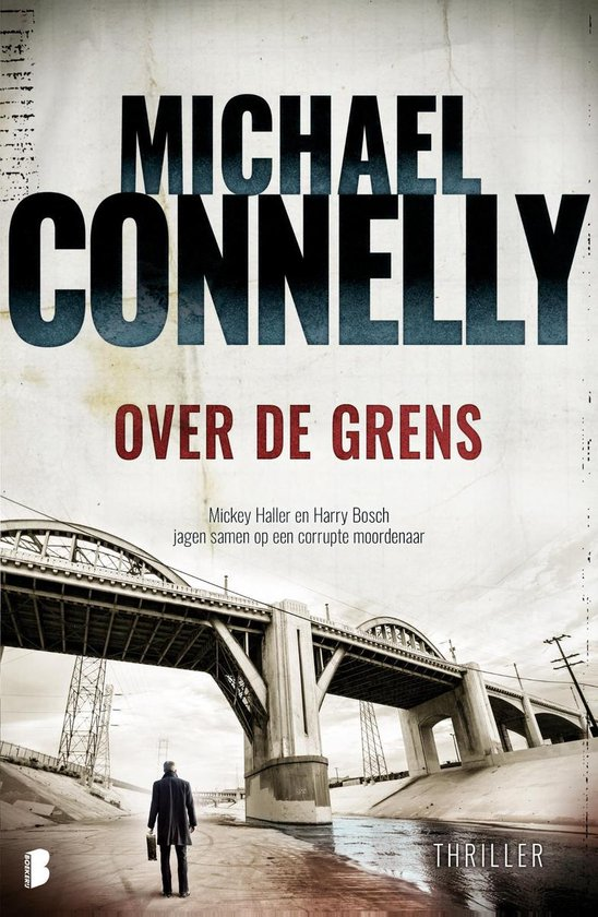 Harry Bosch 18 - Over de grens - Michael Connelly |
