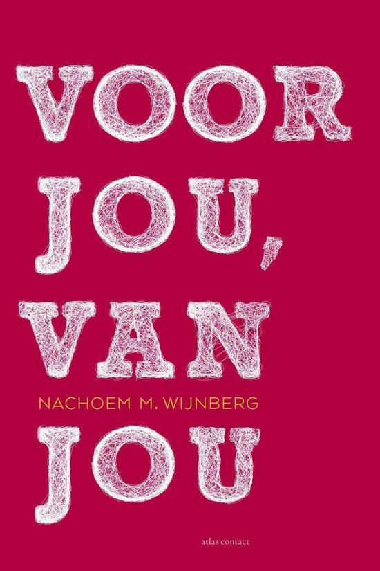 Voor jou, van jou - Nachoem M. Wijnberg   Fthsonline.com
