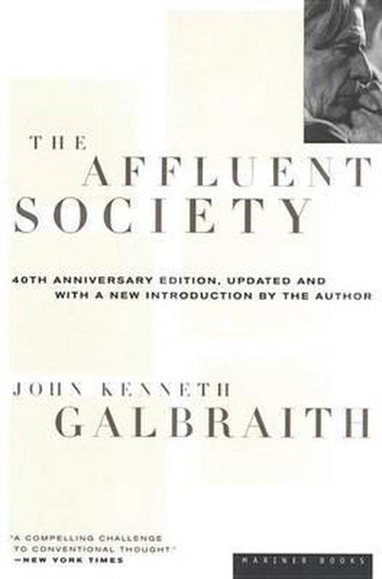 Boek cover The Affluent Society van John Kenneth Galbraith (Onbekend)