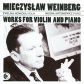Mieczyslaw Weinberg: Works for Violin and Piano