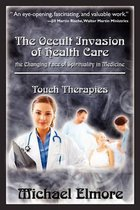 The Occult Invasion of Health Care