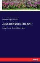 Joseph Cabell Breckinridge, Junior