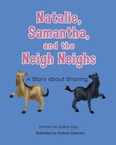 Natalie, Samantha and the Neigh Neigh's
