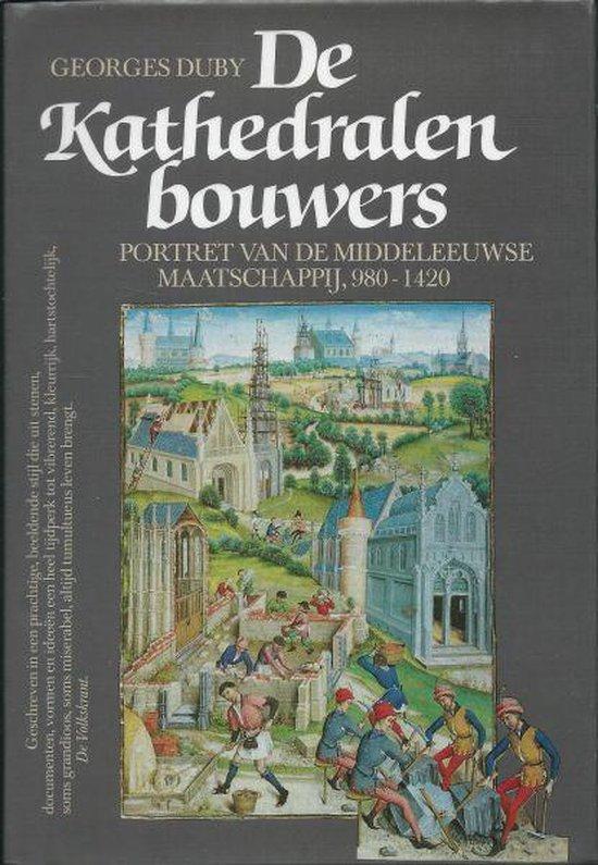 Boek cover Kathedralenbouwers Geb. van Georges Duby (Hardcover)