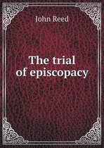 The Trial of Episcopacy