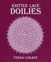 Boek cover Knitted Lace Doilies van Tessa Lorant