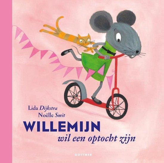 Boek cover Willemijn wil een optocht zijn van Lida Dykstra (Hardcover)