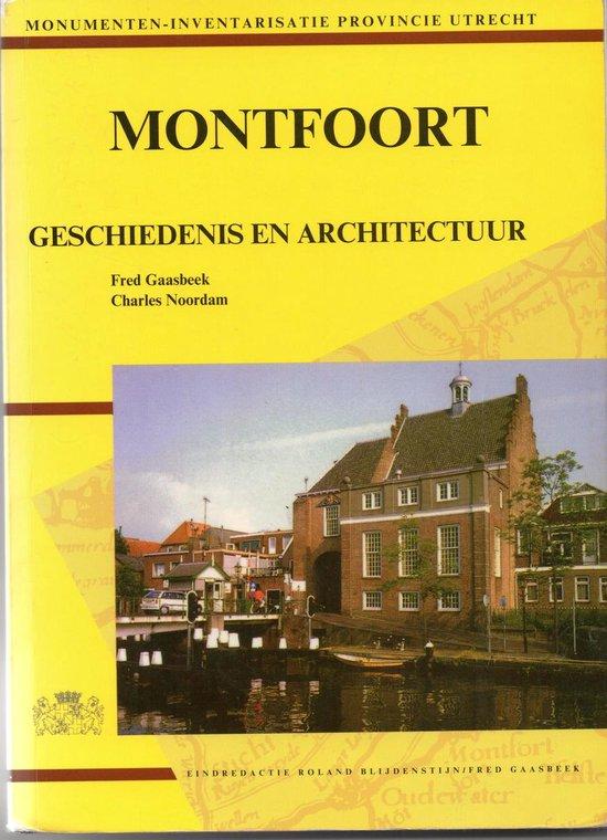 Montfoort geschiedenis en architectuur - Theo Gaasbeek  