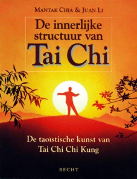 De innerlijke structuur van Tai Chi - Mantak Chia |