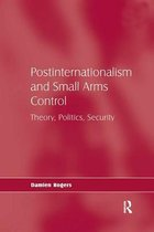 Omslag Postinternationalism and Small Arms Control