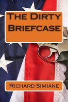 The Dirty Briefcase