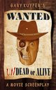 Wanted: Undead or Alive