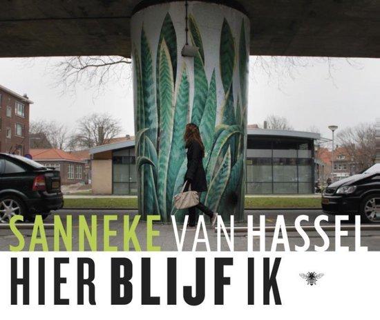 Hier blijf ik - Sanneke van Hassel   Fthsonline.com