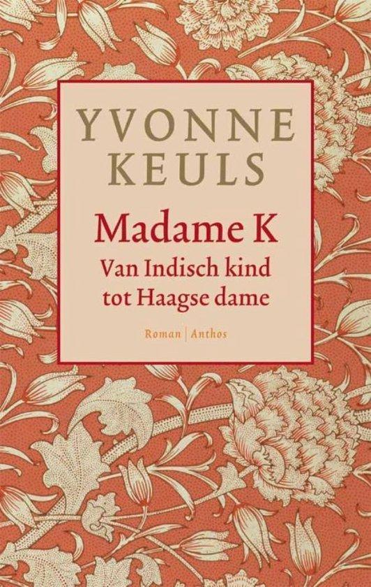 Madame K - Yvonne Keuls |
